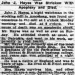 Unconscious At His Post...John J Hayes Was Stricken With Apoplexy and Died