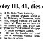 Jonathan J Foley III, Dies of heart failure (Obituary)
